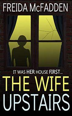 The wife upstairs van Freida McFadden