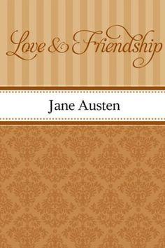 Love and Friendship by Jane Austen, http://www.amazon.com/dp/B002RKSV5M/ref=cm_sw_r_pi_dp_mkvLqb0PSAYAC