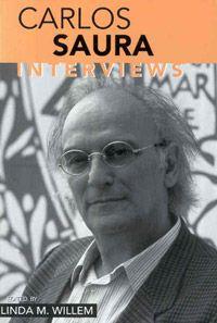 Carlos Saura: Interviews