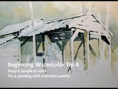 Beginning  Watercolor Tip 4, Keep it Simple to start, try a painting with a limited palette. - YouTube