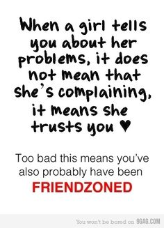 """Really?? I trust my significant other and vent to him. So how about you get your crusty """"friend zoned"""" ass out of here"""