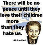 Golda Meir. Her words span generations. Sadly little has changed in the world...