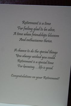 Retirement Greeting Cards Sayings Retirement Sentiments, Retirement Greetings, Congratulations On Your Retirement, Teacher Retirement, Retirement Cards, Retirement Parties, Retirement Sayings, Retirement Celebration, Early Retirement