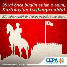 27 Aralık Atatürk'ün Ankara'ya gelişi kutlu olsun