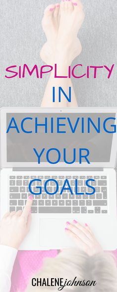 Simplicity in Achieving your Goals. personal development quotes #quote #motivation