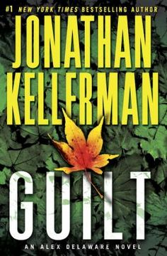 Guilt by Jonathan Kellerman. A series of horrifying events occur in quick succession in the same upscale L.A. neighborhood.