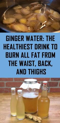 Ginger Water the Healthiest Drink to Burn all Fat from the Waist, Back, and Thighs, natural healing, natural remedies fat burning detox drinks Migraine, Detox Cleanse For Weight Loss, Cleanse Detox, Juice Cleanse, Detox Week, Health Cleanse, Smoothie Cleanse, Detox Tea Diet, Detox Foods