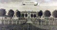 Det gamle Frisenborg anno 1776.