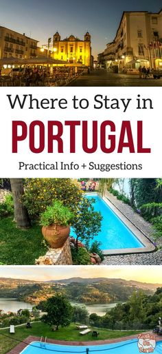 Portugal Travel Guide - Practical info and suggestions for your accommodations in Portugal - Portugal hotels and locations - Camping in portugal