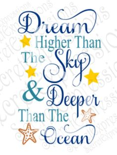 Dream Higher Than The Sky Svg Inspirational Svg Svg File Wall Quotes, Words Quotes, Me Quotes, Motivational Quotes, Sayings, Qoutes, Dream High, Sign Stencils, Inspirational Thoughts