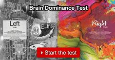 Answer these 31 questions prepared by psychologists to see if you are more left brain oriented or right brain oriented. The test is free and no need to register!