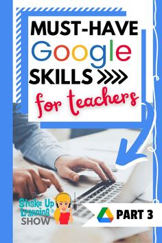 Must-Have Google Skills for Teachers (Part 3 - Google Drive) - SULS0105 Google Drive File, Google Chrome Web Browser, Google Keep, Technology Integration, Mobile Learning, Google Classroom, Learning Resources, Educational Technology, Social Media Tips