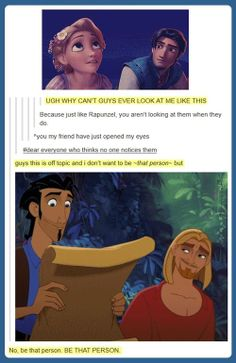 You be that person, because Miguel and Tulio.
