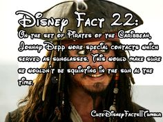 cutedisneyfacts On the set of Pirates of the Caribbean, Johnny Depp wore special contacts which served as sunglasses. This would make sure he wouldn't be squinting in the sun all the time. Disney Fun Facts, Disney Memes, Disney Quotes, Cute Disney, Facts About Disney, Interesting Disney Facts, Fun Movie Facts, Funny Facts, Will Turner