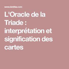 L'Oracle de la Triade : interprétation et signification des cartes