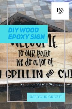 How To Make Signs, Making Signs, Diy Wood Signs, Custom Wood Signs, Grillin And Chillin Sign, Sealing Wood, Diy Epoxy, Diy Porch, Porch Signs