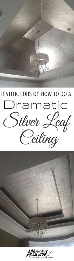 Get a gorgeous bedroom ceiling with these instructions how to paint a dramatic silver leaf ceiling. This finish is perfect on ceilings, focal walls, a small room or a niche. More DIY projects at TheMagicBrushinc.com