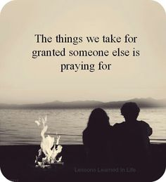 The things taken for granted!!!