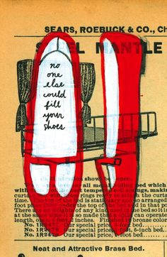 ♥ No one else could fill your shoes, illustrated by jordan grace owens