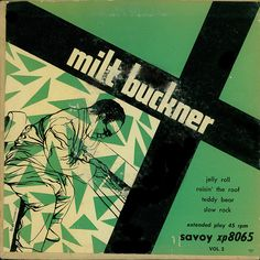 design: Burt Goldblatt - Milt Buckner savoy
