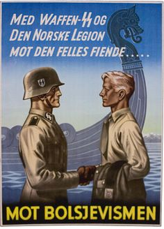 Waffen SS recruitment poster attempting to draw volunteers from Norway to man the Norske Legion and fight against Bolshevism. Such efforts failed, with only a handful of Norwegians fighting as Waffen SS until the end of the war. Note the poster's Viking theme.