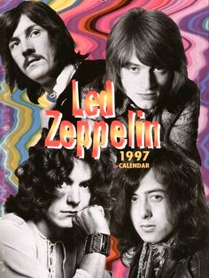 Led Zeppelin '1997 Calendar     •Must have been a Rockin' Year!