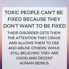 They may cry and apologise and beg .but deep down, they like who they are. Evil People Quotes, Quotes About Toxic People, Toxic Family Quotes, Toxic Relationships, Relationship Tips, Toxic Friends, Narcissistic People, Love Truths, Ex Husbands