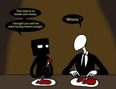 Slenderman and enderman meet for dinner . Lol