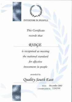 """In 2002 Ridge and Partners is recognised as """"Investors in People"""""""