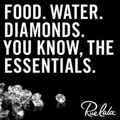 Food. Water. Diamonds.