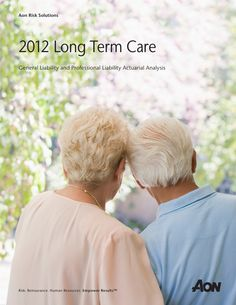 Aon 2012 Long Term Care Report Results