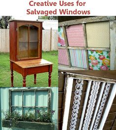 Old Salvaged Windows...re-purposed into creative useable items for your home.  This site offers many ideas!!