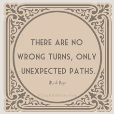 Employée Motivation Quotes- There are no wrong turns