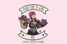 Fight like a girl: Vi