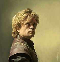 Tyrion Lannister- Absolutely love the character and the actor...though I'm disappointed in him in what I recently read.
