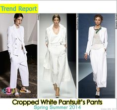 Cropped White Pantsuit's Pants #Fashion Trend for Spring Summer 2014  #cropped #spring2014 #trends #pants