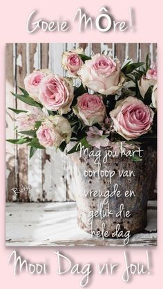 Morning Greetings Quotes, Morning Quotes, Afrikaanse Quotes, Goeie Nag, Goeie More, Attitude Of Gratitude, Words Of Encouragement, Beautiful Pictures, Inspirational Quotes