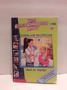 Claudia And The Little Liar (Baby-Sitters Club)