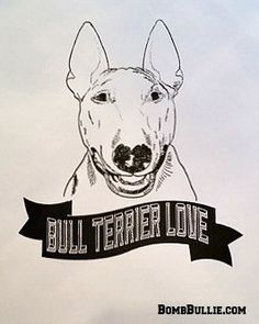 ***FREE Shipping within the USA*** We all know that there is No Love Like Bull Terrier Love! _____________________________________________________________________ Cheer up and enhance your home, offic