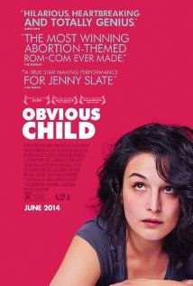 "Obvious Child - ""Brooklyn comedian Donna Stern gets dumped, fired and pregnant just in time for the worst/best St. Valentine's Day of her life."" The preview reminds me of a reverse persona of ""Knocked Up"""