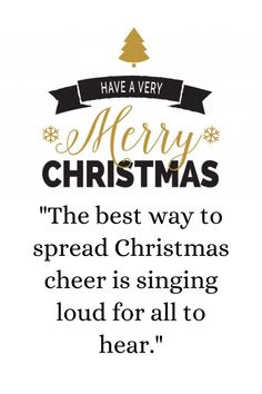 Merry Christmas Instagram posts: The best way to spread Christmas cheer is singing loud for all to hear. #MerryChristmasInstagramStoryIdeas #MerryChristmasInstagramPosts #MerryChristmasInstagramStatus Merry Christmas Greetings Message, Merry Christmas Quotes Jesus, Short Christmas Wishes, Christmas Wishes Quotes, Merry Christmas Funny, Xmas Wishes, Christmas Messages, New Year Greetings, Inspirational Christmas Message