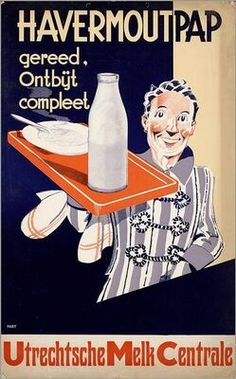 A barley hot breakfast cereal like oatmeal but made with buttermilk. Surprisingly good with either lots of sugar sprinkled on top of it or sugar-beet syrup. Vintage Advertising Posters, Old Advertisements, Advertising Signs, Vintage Ads, Vintage Posters, Utrecht, Old Commercials, Art Deco Posters, Poster Ads
