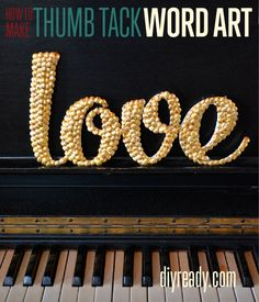 Who knew thumb tacks belonged in the craft world? Create thumb tack word art - quick and easy to spruce up the living room or give as a gift. #DIYReady   diyready.com