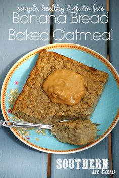 Healthy Banana Bread Baked Oatmeal Recipe - low fat, sugar free, gluten free, clean eating
