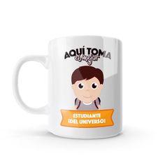 Mug - Aquí toma el mejor estudiante del universo, encuentra este producto en nuestra tienda online y personalízalo con un nombre o mensaje. Chocolate Caliente, Mugs, Tableware, Art, Coffee Cup, Lawyers, Original Gifts, Studio, Get Well Soon