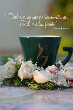 #citat #dragoste #iubire versuri #MarinSorescu tacere fericire #cafea #dedicatie Happy Coffee, Good Morning Coffee, Flower Qoutes, Crochet Dolls Free Patterns, Christmas Paintings, Happy Thoughts, Beautiful Words, Cool Words, True Love