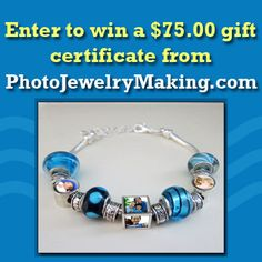 Thanks to PhotoJewelryMaking.com you have the chance to win a $75 gift ...