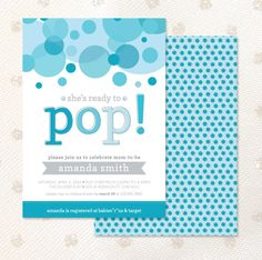 PRINTABLE - 5x7 inch - Ready to Pop - Shower Invitation. $10.00, via Etsy.