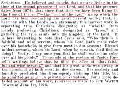 Watchtower taught the Charles Taze Russell was the Faithful Slave