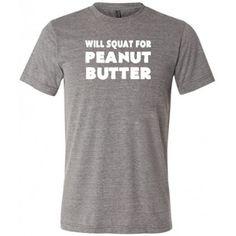 Will Squat For Peanut Butter Shirt - Men's Crossfit Shirt - Gym Shirt For Men #peanut #butter #squat